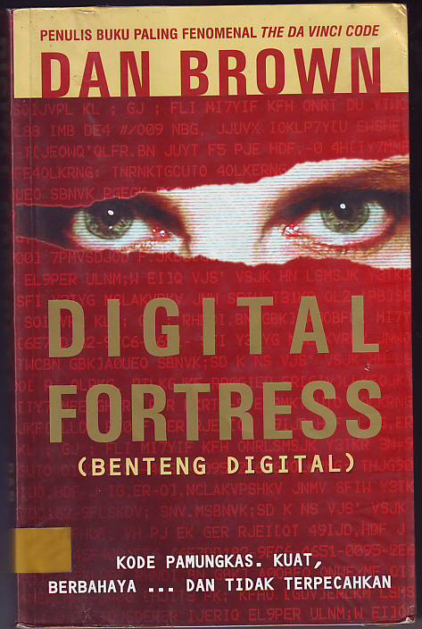 digital fortress Before the multi-million, runaway bestseller the da vinci code, dan brown set  his razor-sharp research and storytelling skills on the most powerful intellige.
